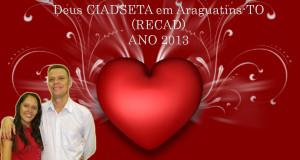 ARAGUATINS: AD promove 8º Retiro de Casais (RECAD-2013)