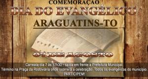 ARAGUATINS: Evangélicos comemorarão no dia 7 deste o Dia Municipal do Evangélico. CONFIRA.