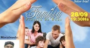 ARAGUATINS: Congregação Filadélfia realizará dia 28, primeiro seminário da Família.