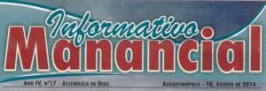 AUGUSTINÓPOLIS: Informativo Manancial da Assembleia de Deus CIADSETA possui nova edição