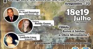 ARAGUATINS: I Congresso de Missões terá Pastor Israel Gonçalves ministrando.