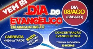 ARAGUATINS: Dia do Evangélico será comemorado no dia 8 de agosto. PARTICIPEM!