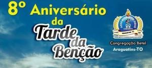 ARAGUATINS: Congregação Betel estará comemorando Aniversário da Tarde da Bênção