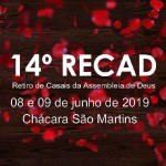 ARAGUATINS: Departamento da Família realizou o 14º Retiro de Casais 2019 da AD CIADSETA. O encontro contou com 86 casais