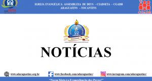 ARAGUATINS:  Diretoria aprova o retorno das transmissões dos trabalhos em redes sociais