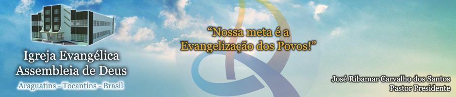 Igreja Assembléia de Deus em Araguatins-TO